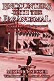 img - for Encounters With The Paranormal: Volume 3: Personal Tales of the Supernatural book / textbook / text book