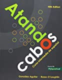 img - for Atando cabos: Curso intermedio de espa ol with MyLab Spanish with eText -- Access Card Package (5th Edition) book / textbook / text book