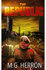 The Republic: A Post-Apocalyptic Thriller Paperback