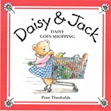 img - for Daisy Goes Shopping (Daisy & Jack) book / textbook / text book