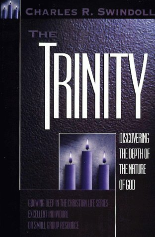 The Trinity: Discovering the Depth of the Nature of God
