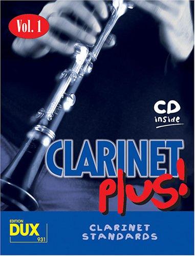 Clarinet Plus! Vol. 1: 8 weltbekannte Titel für Klarinette mit Playback-CD