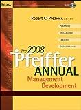 The 2008 Pfeiffer Annual: Management Development (w/CD)
