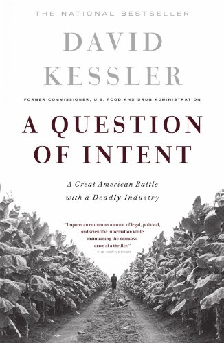 A Question Of Intent: A Great American Battle With A Deadly Industry (Great American Battle with with a Deadly Industry)