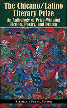 {{BETTER{{ The Chicano/Latino Literary Prize: An Anthology Of Prize-Winning Fiction, Poetry, And Drama. GREENE personal based pieza Alaska