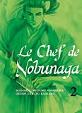 Chef de Nobunaga (le) Vol.2