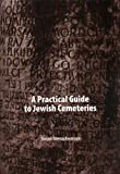 A Practical Guide to the Jewish Cemeteries, Nolan Menachemson, 1886223297
