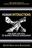 Human Interactions, Keith Harrison-Broninski, 0929652444