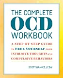 Product review for The Complete OCD Workbook: A Step-by-Step Guide to Free Yourself from Intrusive Thoughts and Compulsive Behaviors