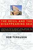 The Devil and the Disappearing Sea, Rob Ferguson, 1551927373
