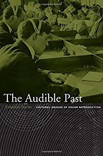 The sound studies reader jonathan sterne 9780415771313 amazon the audible past cultural origins of sound reproduction fandeluxe Images