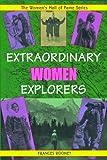 Extraordinary Women Explorers, Frances Rooney, 1896764983