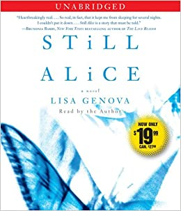 Still Alice Lisa Genova 9781442336209 Amazon Com Books