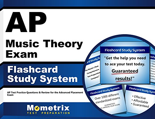 AP Music Theory Exam Flashcard Study System: AP Test Practice Questions & Review for the Advanced Placement Exam (Cards)