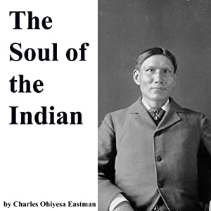 The Soul of the Indian Audiobook