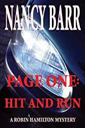 Page One: Hit and Run: (Robin Hamilton Mystery Series)