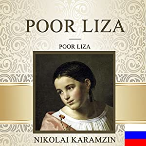 Poor Liza [Russian Edition] Audiobook
