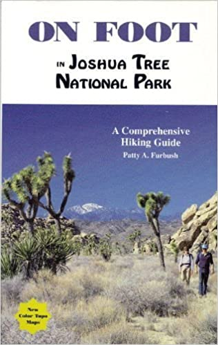 Book On Foot in Joshua Tree National Park: A Comprehensive Hiking Guide by Patty Furbush (1995-08-02)