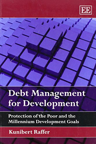 Debt Management for Development: Protection of the Poor and the Millennium Development Goals