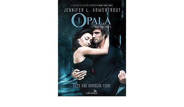 Opala - Volume 3: Jennifer L. Armentrout: 9788558890397: Amazon.com: Books