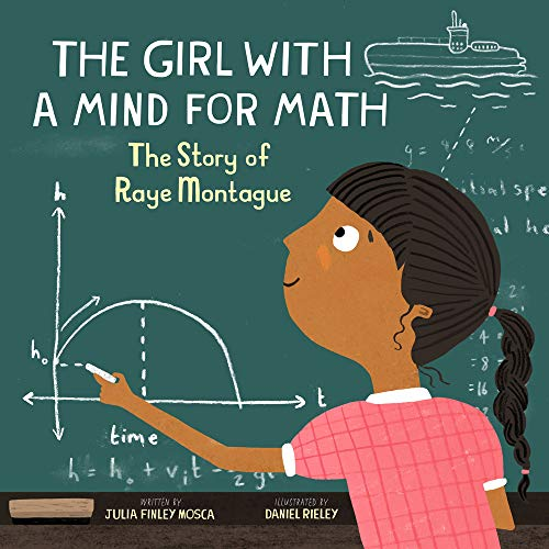 The Girl with a Mind for Math: The Story of Raye Montague (Amazing Scientists) por Finley Mosca, Julia