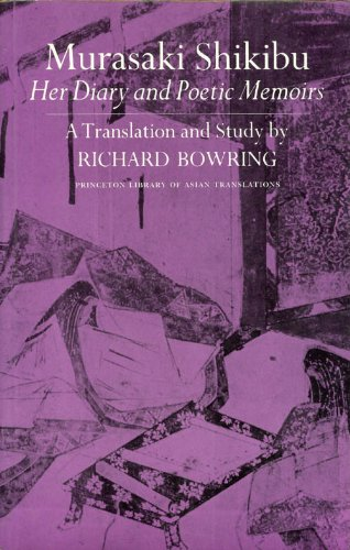 Murasaki Shikibu: Her Diary and Poetic Memoirs (Princeton Library of Asian Translations)