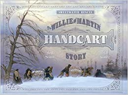 Book Sweetwater Rescue: The Willie and Martin Handcart Story