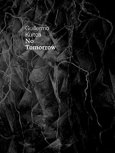 Guillermo Kuitca: No Tomorrow pdf epub