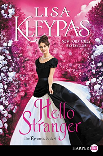 Hello Stranger: The Ravenels, Book 4 by HarperLuxe