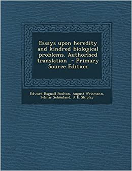 Book Essays upon heredity and kindred biological problems. Authorised translation