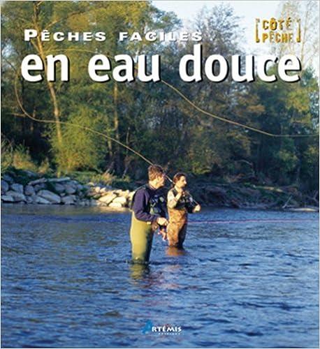 Lire en ligne PECHE FACILE EN EAU DOUCE pdf ebook