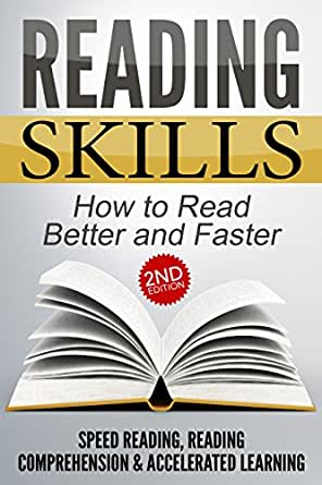 Amazon.com: READING SKILLS 2nd Edition: How to Read Better and ...