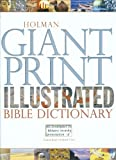 img - for Holman Giant Print Illustrated Bible Dictionary book / textbook / text book