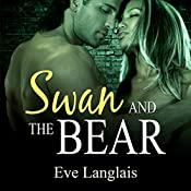 Swan and the Bear | Eve Langlais
