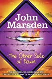 The Other Side of Dawn (The Tomorrow Series) by Marsden, John (2013) Paperback