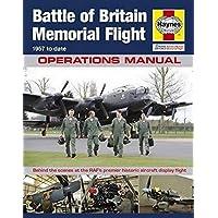 RAF Battle of Britain Memorial Flight Manual (Operations Manual) (Haynes Operations Manuals)