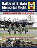 img - for RAF Battle of Britain Memorial Flight Manual - 1957 to date: Behind the scenes at the RAF's premier historic aircraft display flight book / textbook / text book