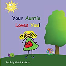 Your Auntie Loves You!