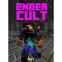The Ender Cult (Book 2) (Minecraft Maze)