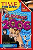 Almanac 2006, Editors of TIME For Kids Magazine, 1932994068