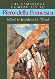 The Cambridge Companion to Piero Della Francesca, , 0521654726