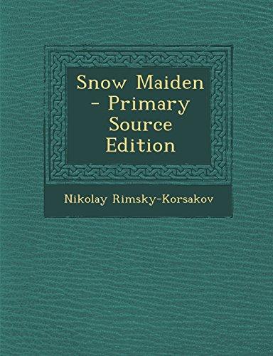 Snow Maiden  [Rimsky-Korsakov, Nikolay] (Tapa Blanda)