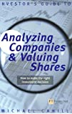 An Investor's Guide to Analyzing Companies and Valuing Shares: how to make the right investment decision (Financial Times Series)