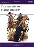 The American Plains Indians, Jason Hook, 0850456088