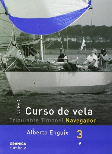 Curso De Vela Navegador/ Browser Sailing Course: Tripulante Timon El Navegador (Spanish Edition)