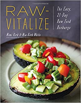 Raw vitalize the easy 21 day raw food recharge amazon raw vitalize the easy 21 day raw food recharge amazon mimi kirk mia kirk white 9781682680285 books forumfinder Images