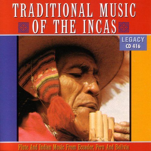- Traditional Music Of The Incas