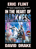 In the Heart of Darkness (Belisarius Saga Book 2)