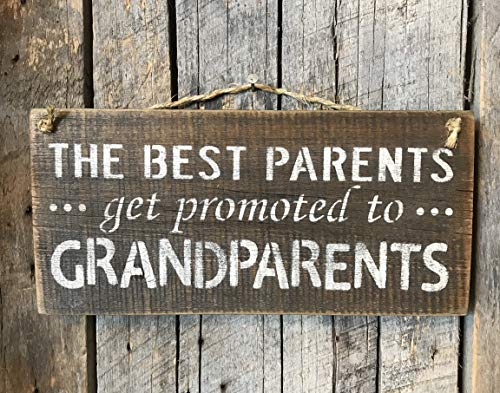 The Best Parents Get Promoted To Grandparents Plaque