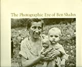 The Photographic Eye of Ben Shahn, Ben Shahn, 0674666151